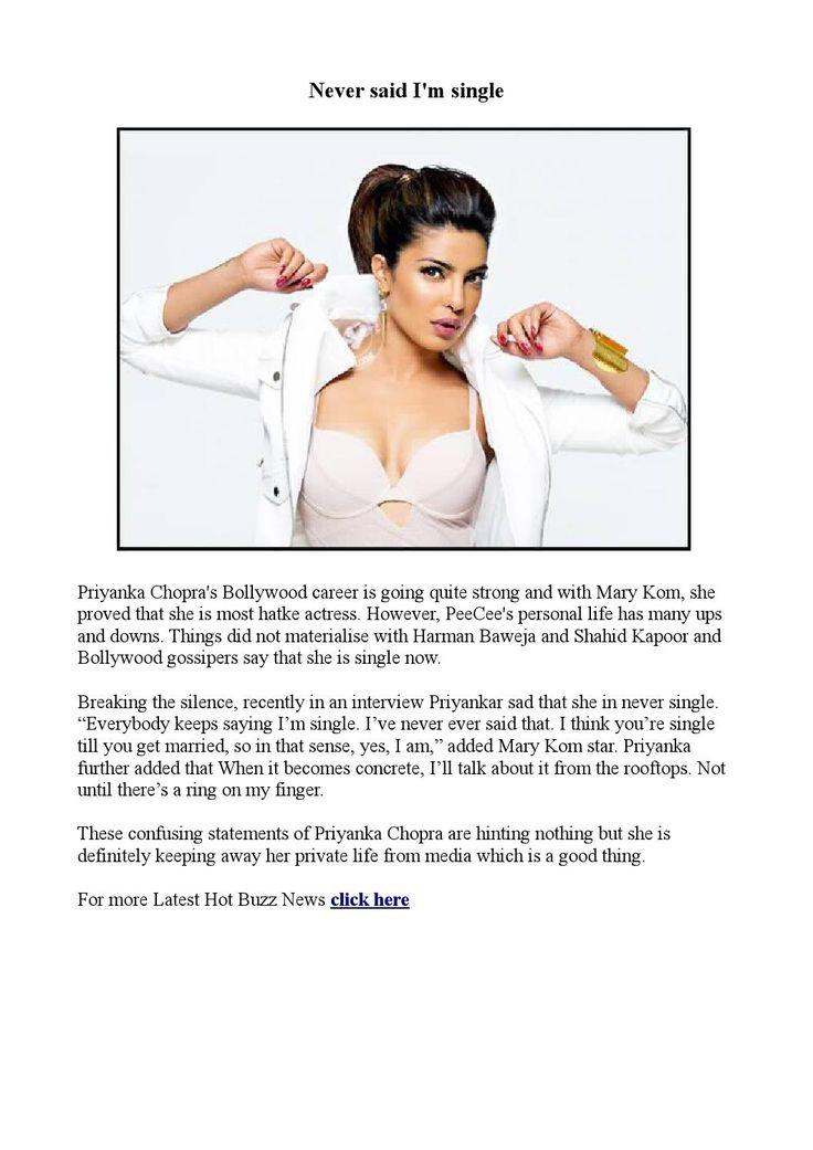 Never said i'm single  Priyanka Chopra, Priyanka Chopra boyfriend, Priyanka Chopra Mary Kom, Priyanka Chopra Shahid Kapoor, Mary Kom movie