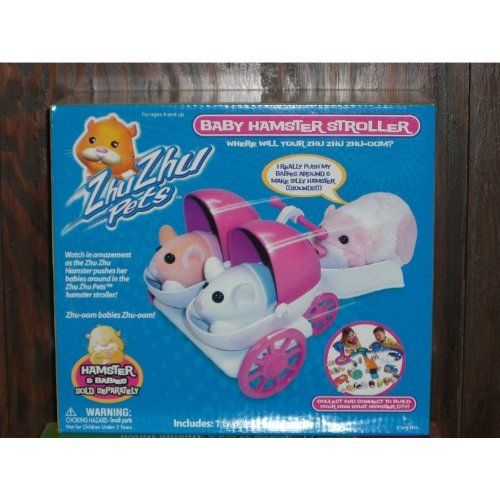 Zhu Zhu Pets - 1 Two Seater Baby Hamster Stroller - Hamster & Babies Sold Separately by Cepia LLC. $5.99. Use Your Hamster To Push Your Hamster Babies Around. Zhu Zhu Pets Hamster Baby Stroller. Includes 1 Two Seat Baby Hamster Stroller - Hamster & Babies Sold Separately. For age 3 and older. Zhu Zhu Pets 1 Two Seat Baby Hamster Stroller:  Watch in amazement as your Zhu Zhu Hamster pushes your Zhu Zhu Hamster babies around in the Zhu Zhu Pets Hamster Stroller!