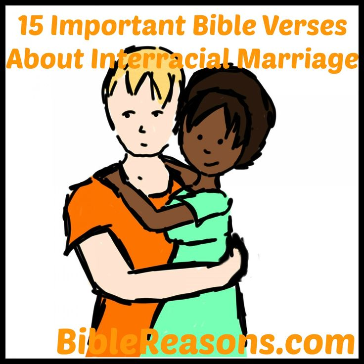 Bible Verses Agains Interracial Marriages 90