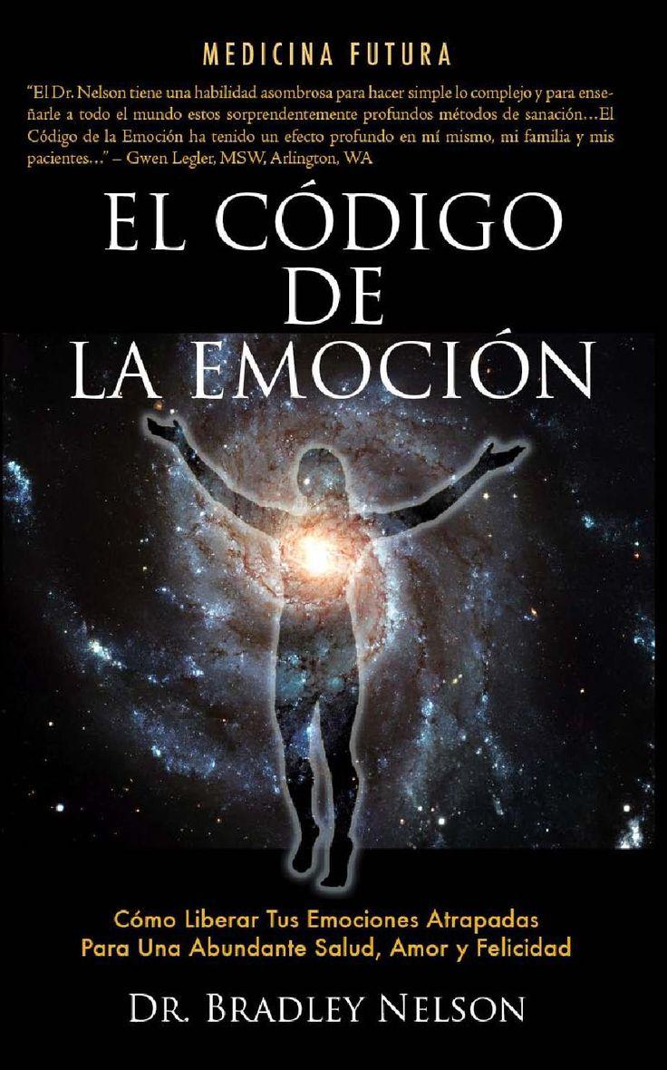 El codigo de las emociones como liberar tus emociones atrapadas