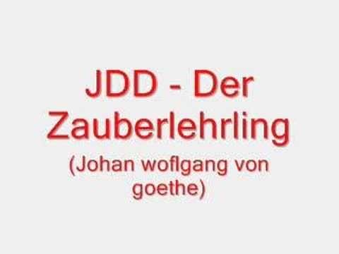 Jdd - Der zauberlehrling (Wolfgang von goethe) - YouTube
