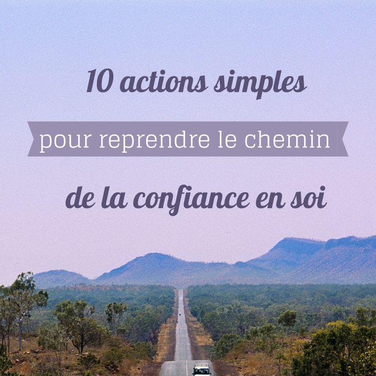 Comment apprendre à avoir confiance en soi ? Voici 10 actions ultra simples pour retrouver confiance et s'épanouir pleinement dans son activité.