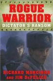 Dictator's Ransom (Rogue Warrior Series #12) by Richard Marcinko