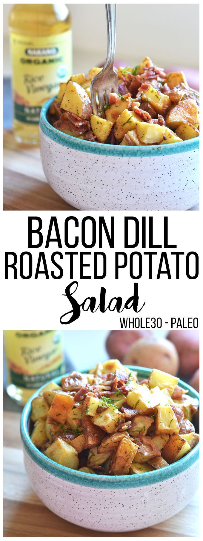 #ad This Bacon Dill Roasted Potato Salad is the perfect paleo and Whole30 side dish for a summer party!