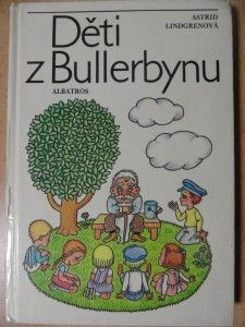 Náhled knihy - Děti z Bullerbynu : [četba pro žáky zákl. škol : pro čtenáře od 6 let]