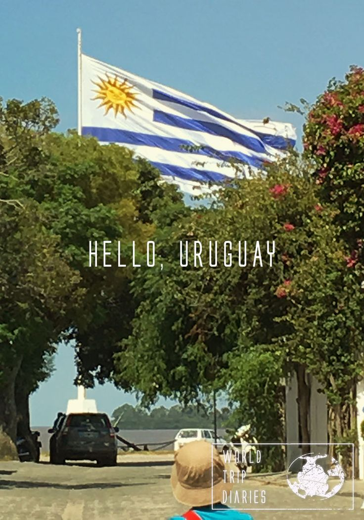 Uruguay is the fourth country we visit on this trip - World Trip Diaries