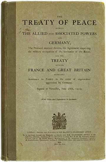 The Treaty of Versailles drawn up at the end of the Great War and signed in June 1919.