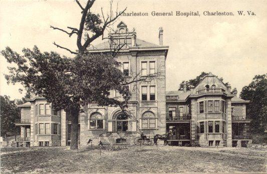Charleston General Hospital - Charleston, WV 1910