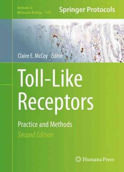 Toll-like Receptors: Practice and Methods