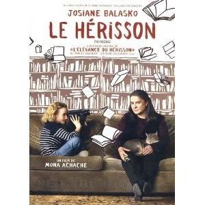 Le Herisson (The Hedgehog) - good movie; the (liberal) film adaptation of the Barbery book  (fiche pédagogique : http://www.institutfrancais.de/cinefete/IMG/pdf/CINEFETE12_Dossier_Le-Herisson.pdf )