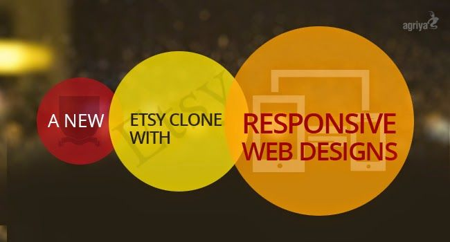 Agriya's new #etsy clone with responsive designs To know more: http://www.clonescripts.co/2015/03/a-new-etsy-clone-with-responsive-web-designs.html
