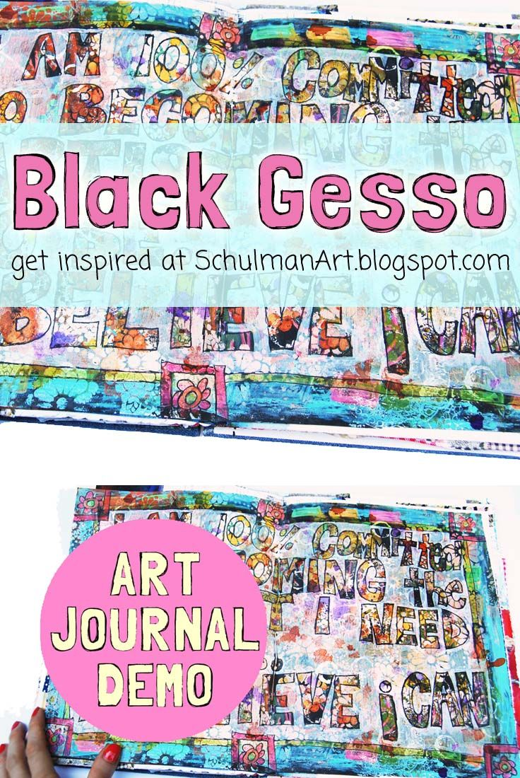 art journal tutorial and techniques | inspiration for your art journal on http://schulmanart.blogspot.com/2015/07/black-gesso-proceso.html