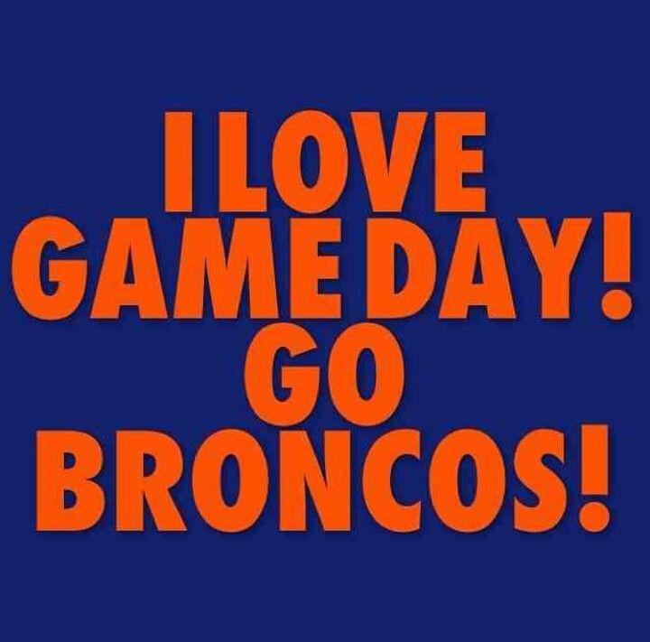 I Love Game Day Go Broncos Denver Broncos Broncos Denver