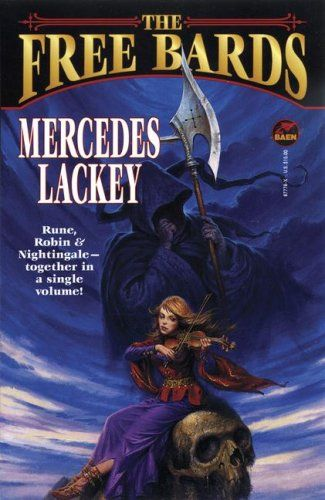 The Free Bards (Bardic Voices) by Mercedes Lackey