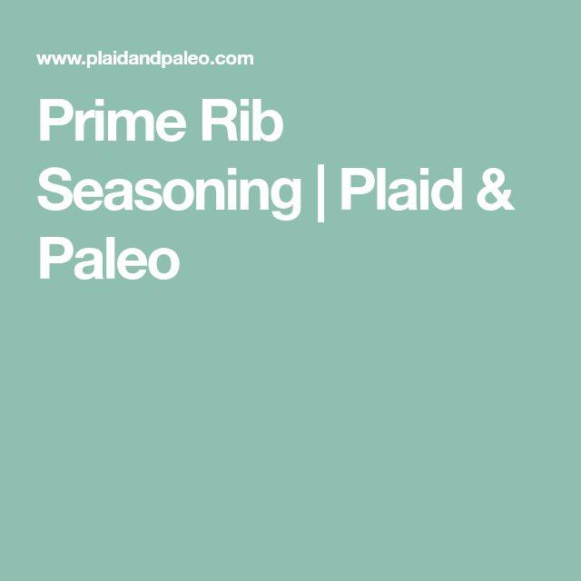 Prime Rib Seasoning   Plaid & Paleo