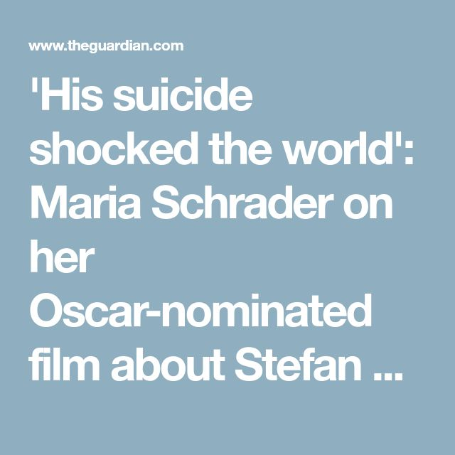 'His suicide shocked the world': Maria Schrader on her Oscar-nominated film about Stefan Zweig | Books | The Guardian