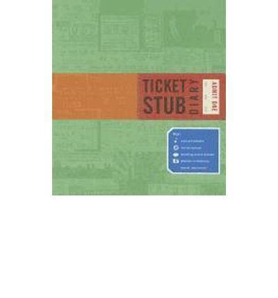 Ticket Stub Diary : Eric Epstein : 9781452114224