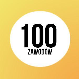 100 najpopularniejszych zawodów w Polsce. Opisy zawodów, zarobki, ciekawostki