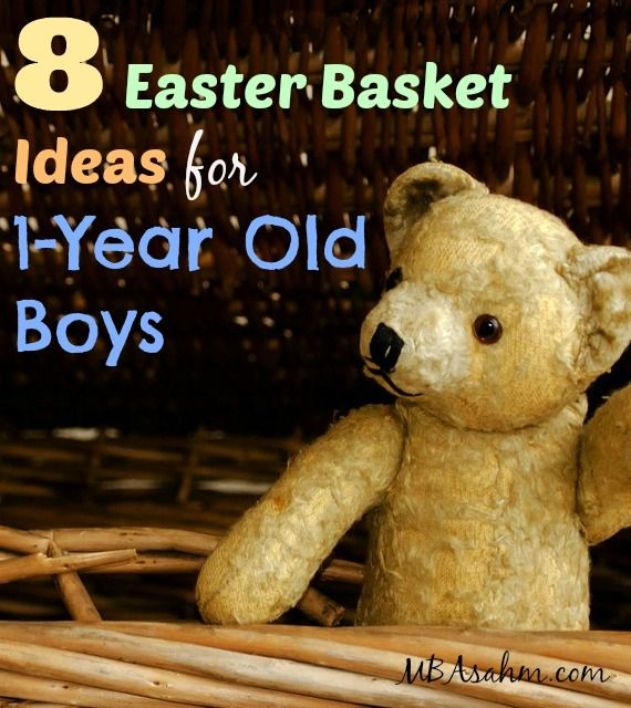 8 Easter Basket Ideas for 1-Year Old Boys