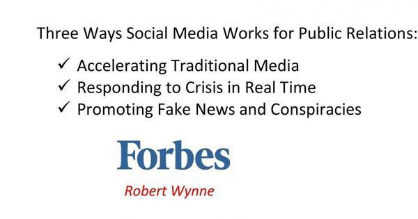 Three Ways Social Media Works For Public Relations Social Media works great for public relations in three ways - accelerating traditional media, responding to crisis and promoting fake news. https://www.forbes.com/sites/robertwynne/2017/11/17/three-ways-social-media-works-for-public-relations/ #publicrelationstools