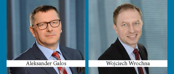 Aleksander Galos and Wojciech Wrochna Join Kochanski, Zieba & Partners as New Practice Heads