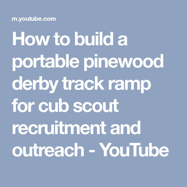 how to make a pinewood derby track