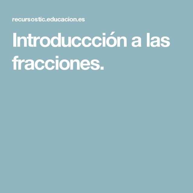 Introduccción a las fracciones.