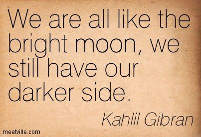 Quotes of Kahlil Gibran About beauty, fear, perfection, space, earth, truth, love, today, thinking, faith, heart, religion, needs, friend,
