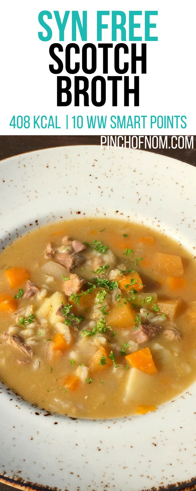 Syn Free Scotch Broth | Pinch Of Nom Slimming World Recipes 408 kcal | Syn Free | 10 Weight Watchers Smart Points