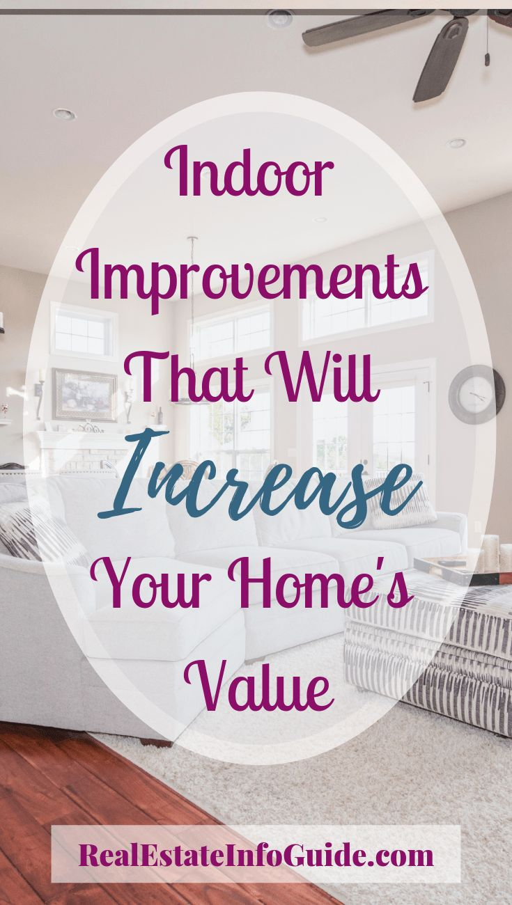 Indoor Improvements To Increase Home Value Home