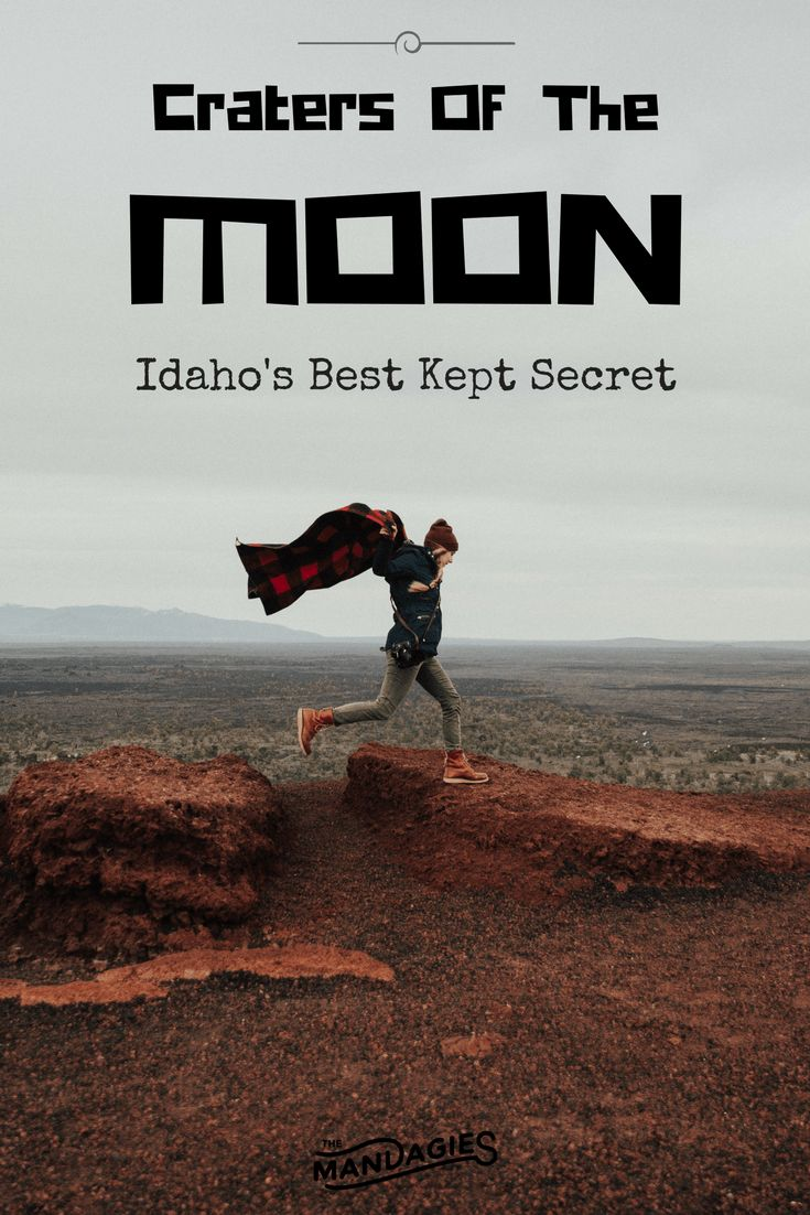 Craters Of The Moon: Idaho's Best Kept Secret - TheMandagies.com