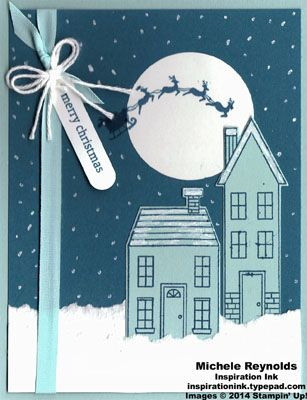 10/23/2014 by Michele Reynolds, Inspiration Ink: October Christmas Card Camp Stampin' Up! Holiday HomeSsnowy Christmas Eve watermark