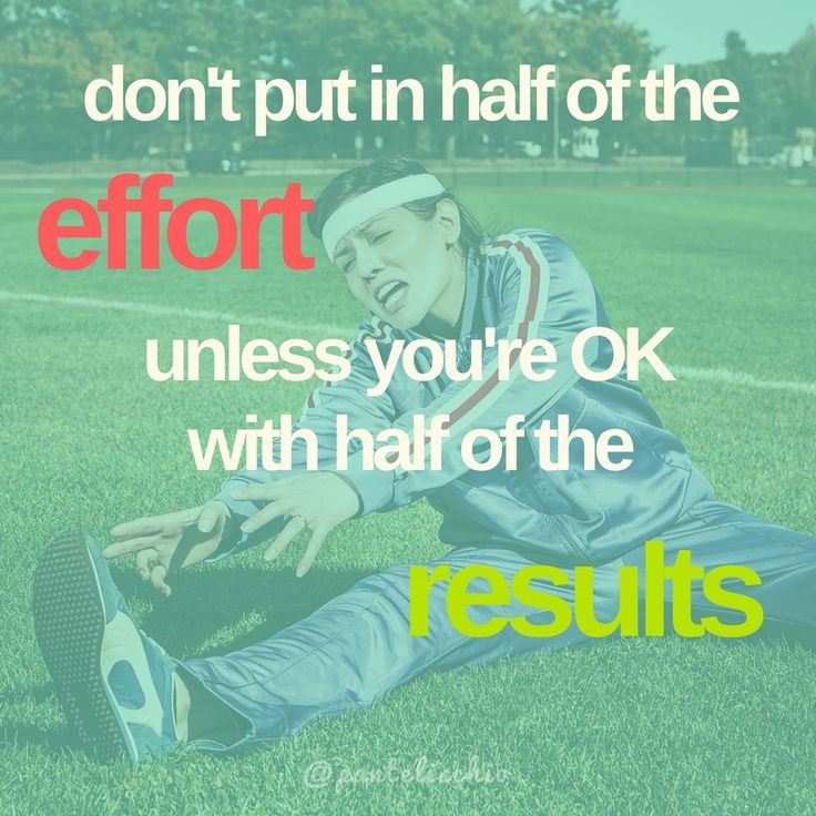Don't put in half of the effort, unless you're OK with half of the results. #quote #quotes #αποφθέγματα