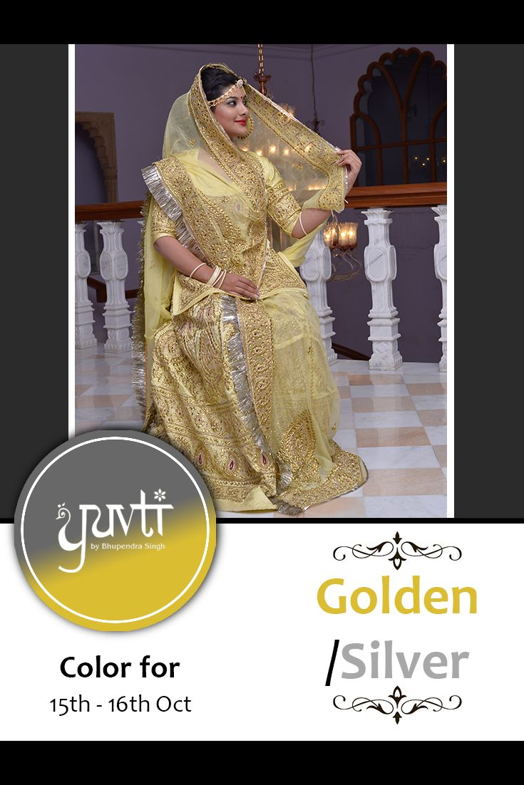 Color of the poshak for 15th and 16th October is GOLDEN / SILVER. Please post your photographs on the Facebook page of Yuvti not on the event page. #yuvti #diwalicontest #rajputiposhak