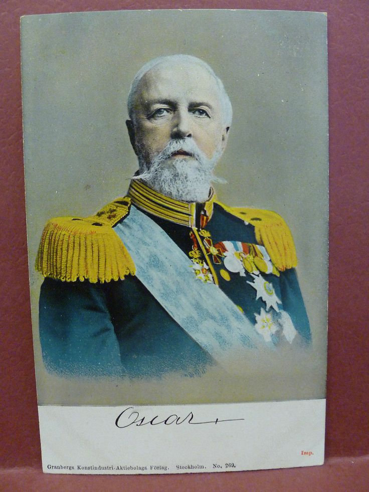 Swedish King Oscar II (1829-1907) was also king of Norway for several years.  He was a writer and a poet, as well as highly skilled in diplomacy.  King Oscar was not ashamed of his paternal grandparents' non-royal origins.  His grandfather was a French general elected Crown Prince of Sweden and adopted into the   Swedish royal family.