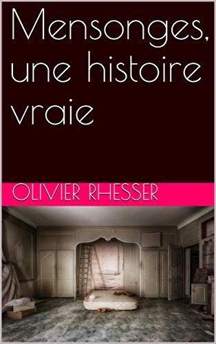 Mensonges Une Histoire Vraie Gratuit Livre Francais