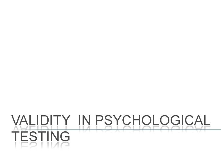 Validity in psychological testing