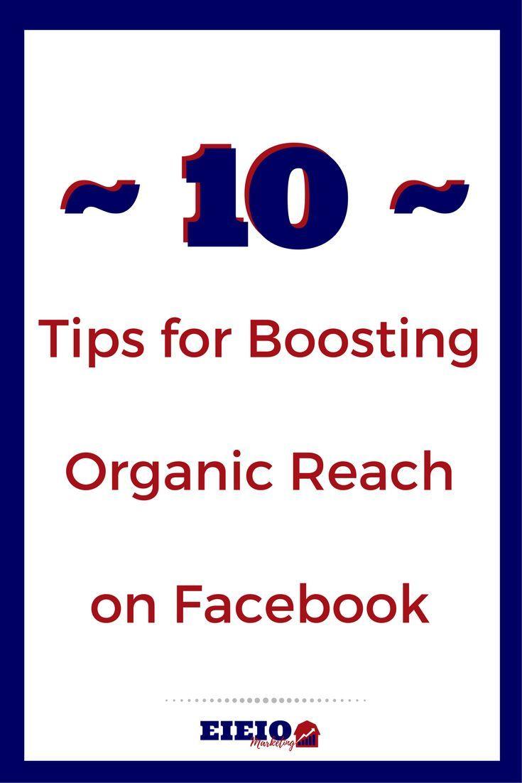 Download 10 Tips for Boosting Organic Engagement on Facebook - EIEIOMarketing.com
