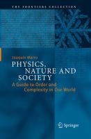 Physics, nature and society : a guide to order and complexity in our world / Joaquín Marro #novetatsfiq2018