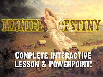 Manifest Destiny Act It Out Lesson Plan, Powerpoint, & Graphic Organizer - an awesome interactive cooperative learning lesson!