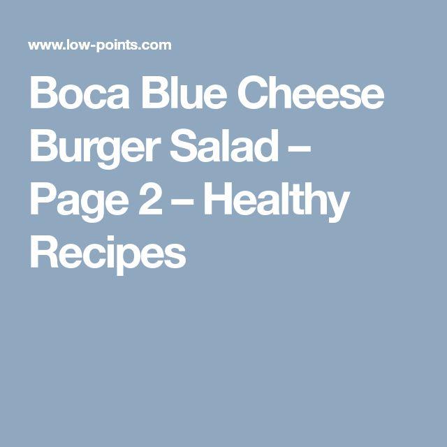 Boca Blue Cheese Burger Salad – Page 2 – Healthy Recipes