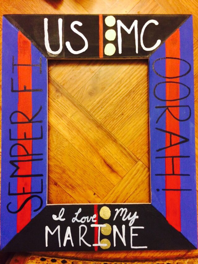 Picture frame I made for My Marine must have for any marine corps girl