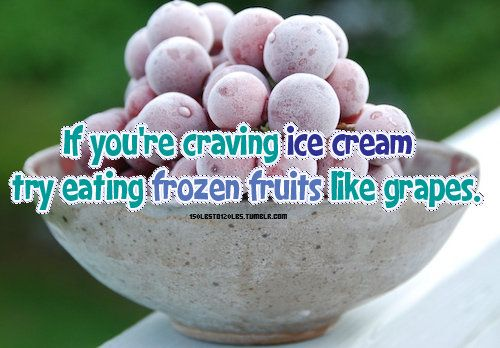 If you're craving ice cream, try eating frozen fruits like grapes!  #icecreamideas #loseweight #curbcravings