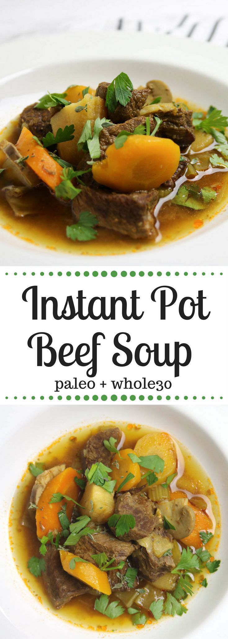Instant Pot Paleo Beef Soup - From Pasta to Paleo