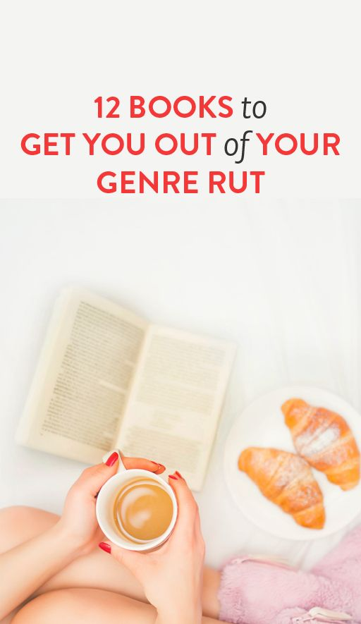 12 books to get you out of your genre rut