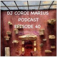 DJ COROI MARIUS PODCAST: EPISODE 40 by DJ COROI MARIUS on SoundCloud