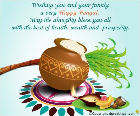 Wishing you and your family a very Happy Pongal.