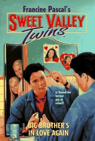 Big Brother's in Love Again (Sweet Valley Twins)  Published January 1, 1997