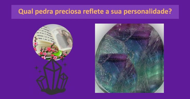 Qual pedra preciosa te representa?