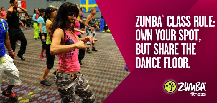 Zumbarules Own Your Spot But Share The Dance Floor